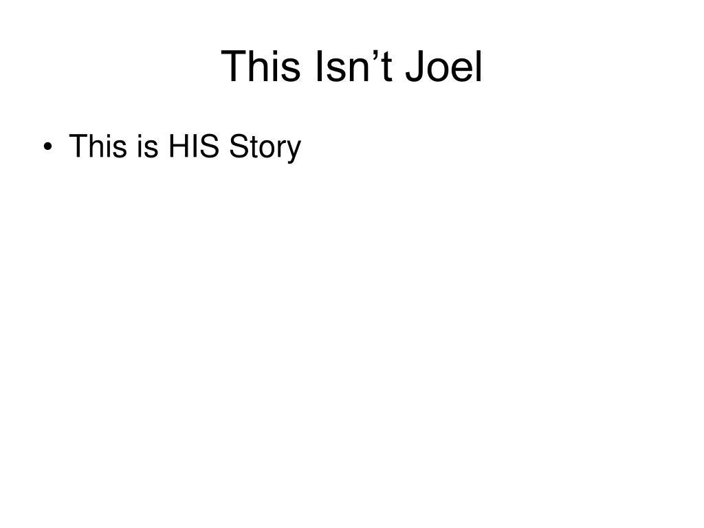 This Isn't Joel