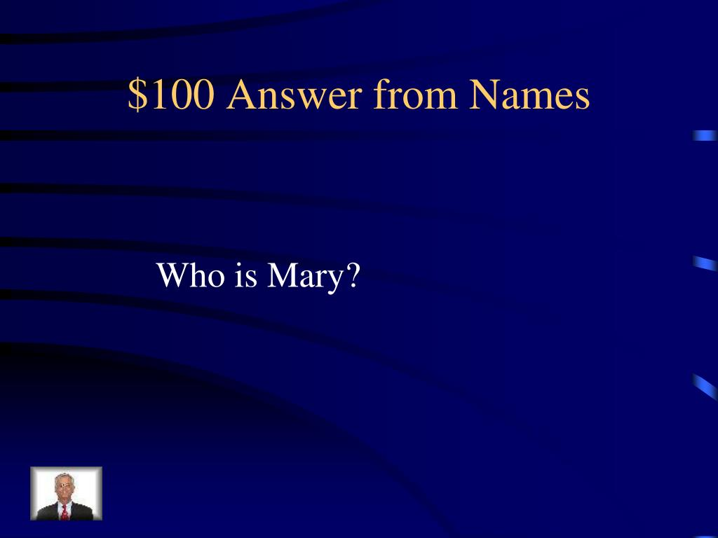 $100 Answer from Names
