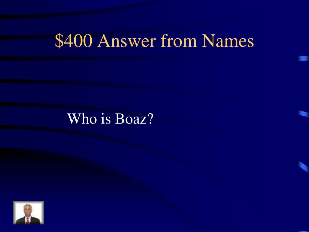 $400 Answer from Names