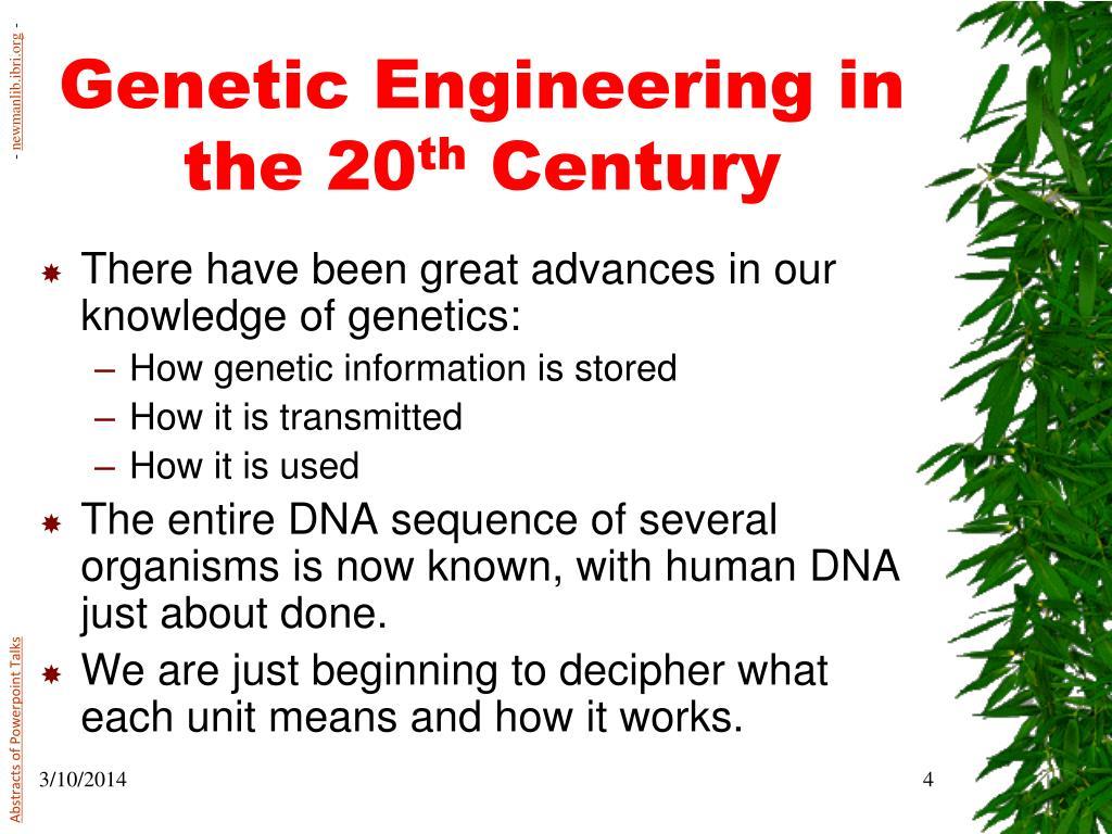 Genetic Engineering in the 20