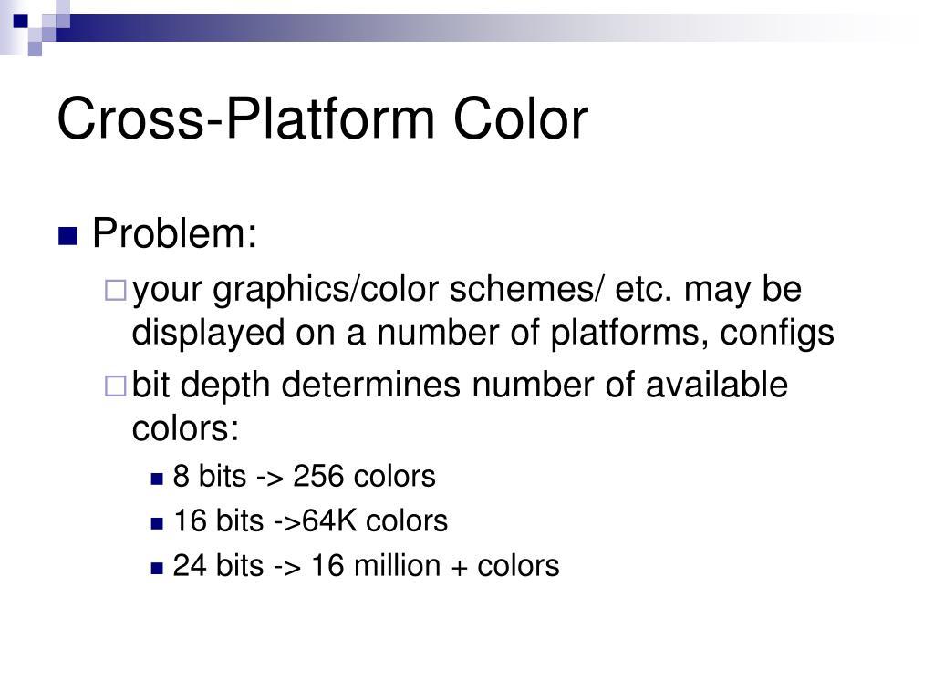 Cross-Platform Color