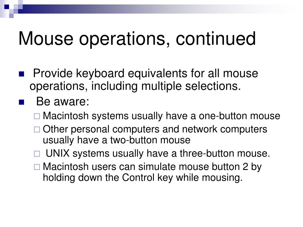 Mouse operations, continued