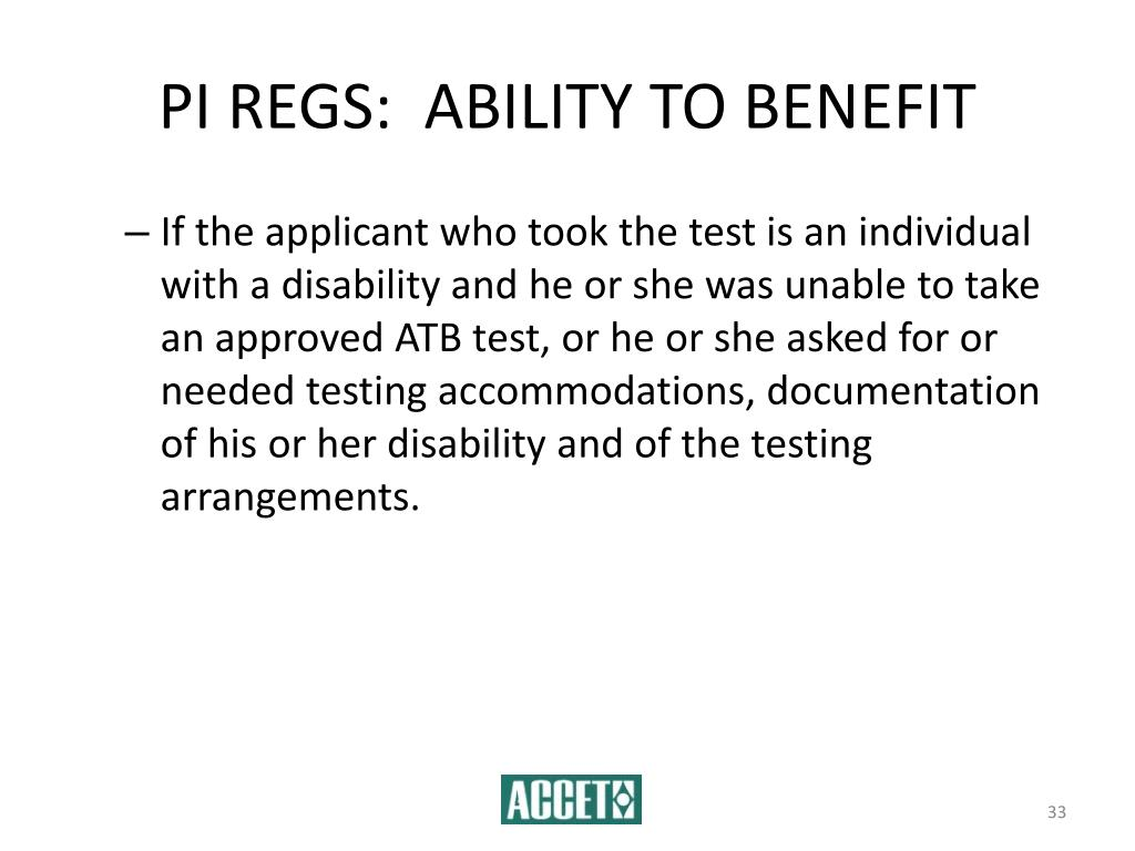 PI REGS:  ABILITY TO BENEFIT