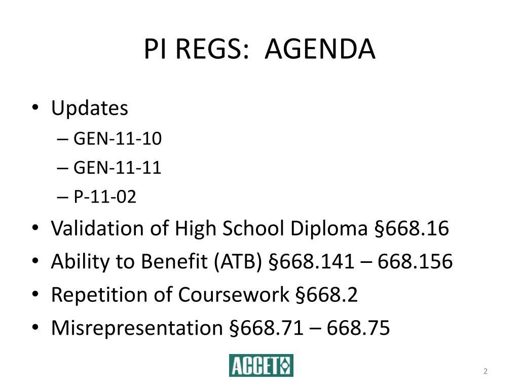 PI REGS:  AGENDA