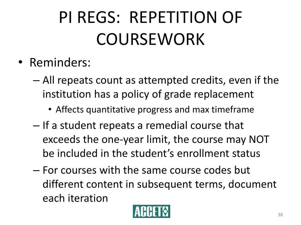 PI REGS:  REPETITION OF COURSEWORK
