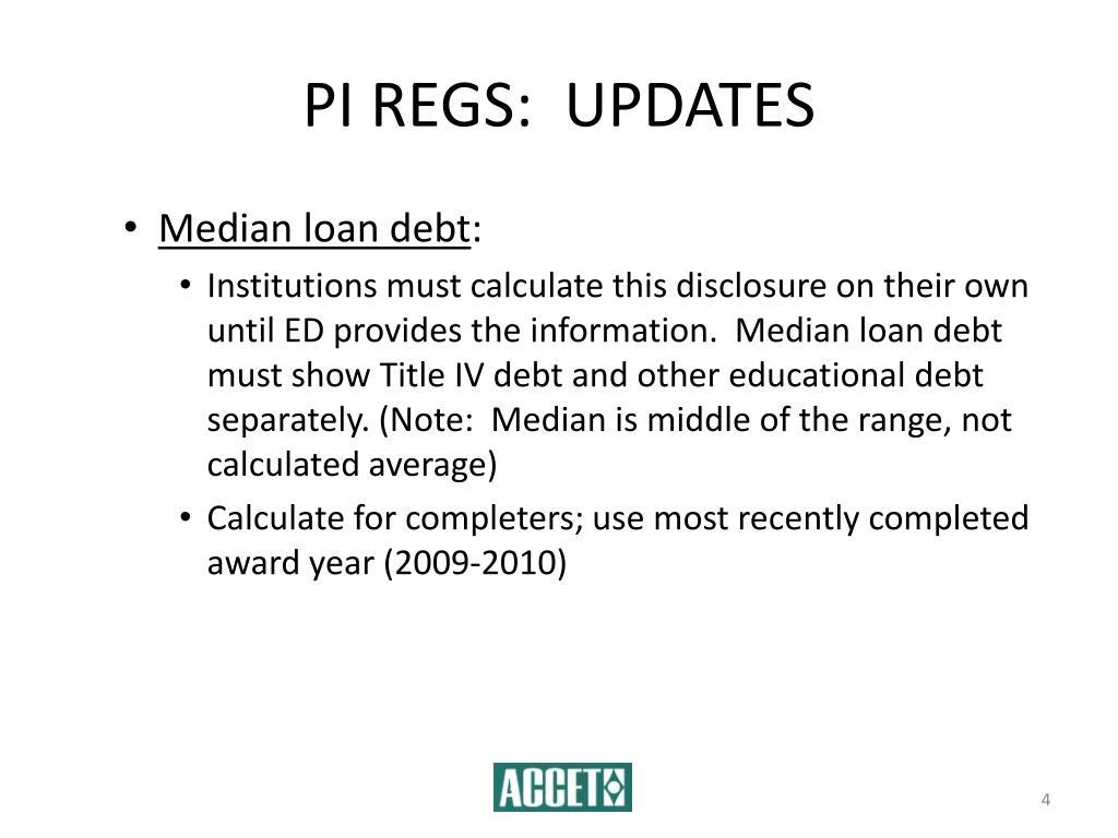 PI REGS:  UPDATES