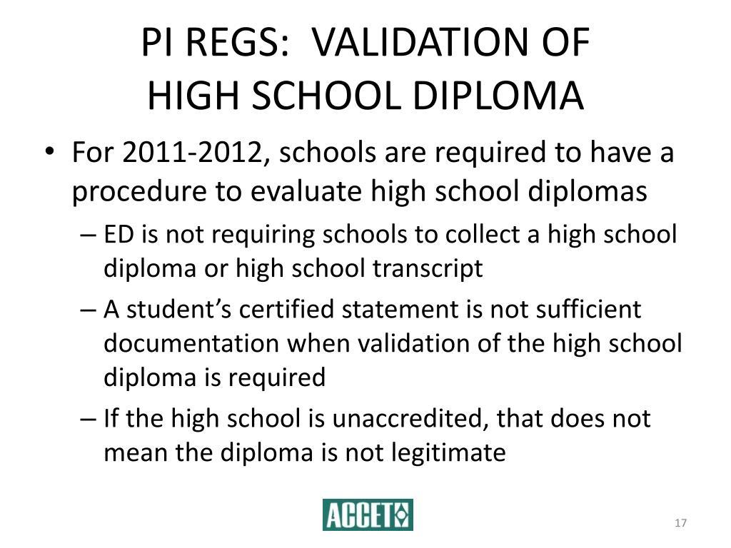 PI REGS:  VALIDATION OF          HIGH SCHOOL DIPLOMA