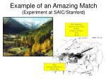 example of an amazing match experiment at saic stanford