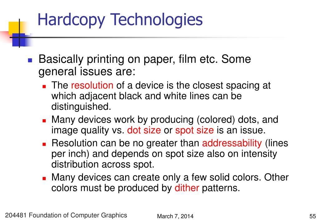 Hardcopy Technologies