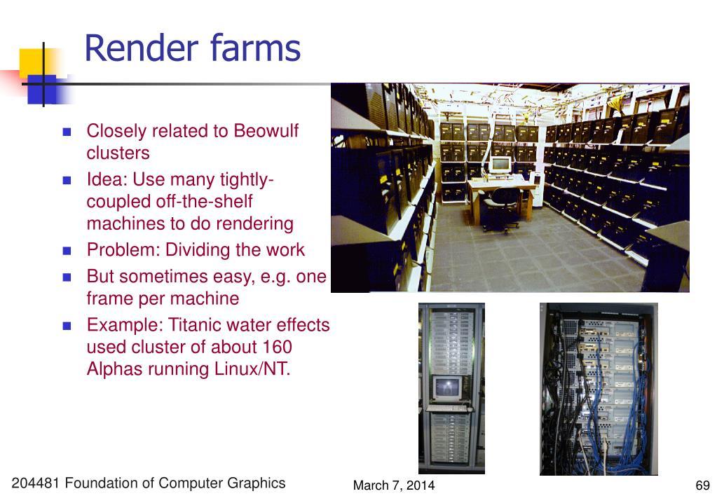 Render farms