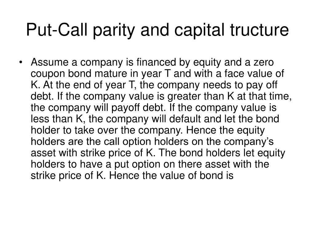 Put-Call parity and capital tructure