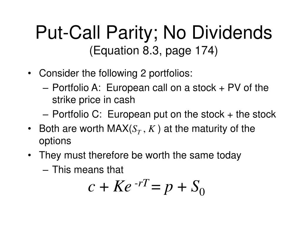 Put-Call Parity; No Dividends