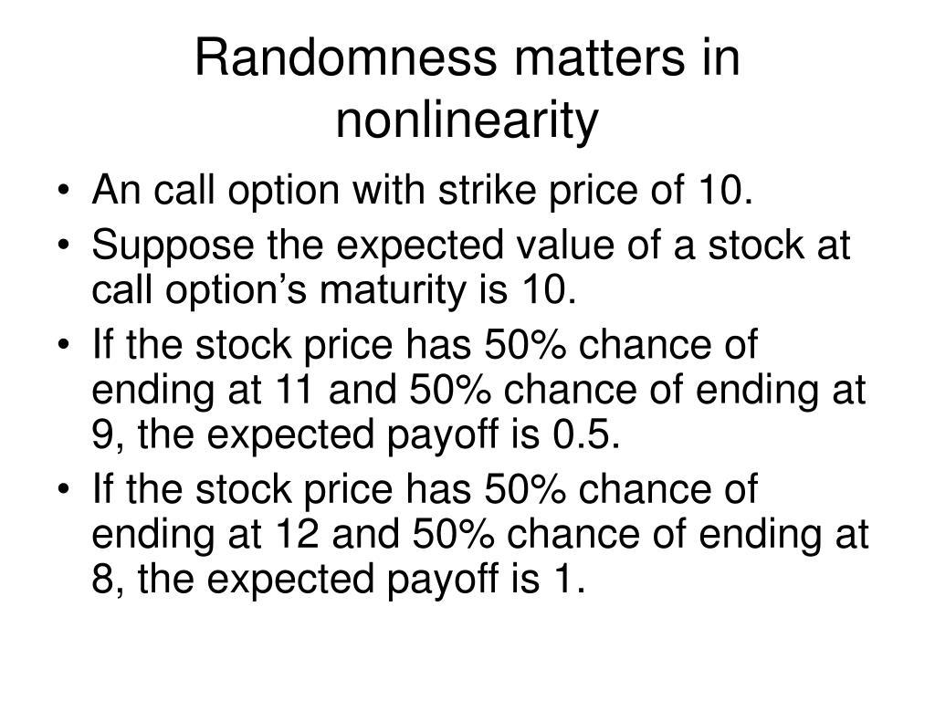 Randomness matters in nonlinearity