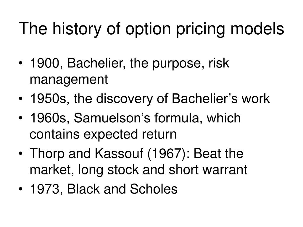 The history of option pricing models
