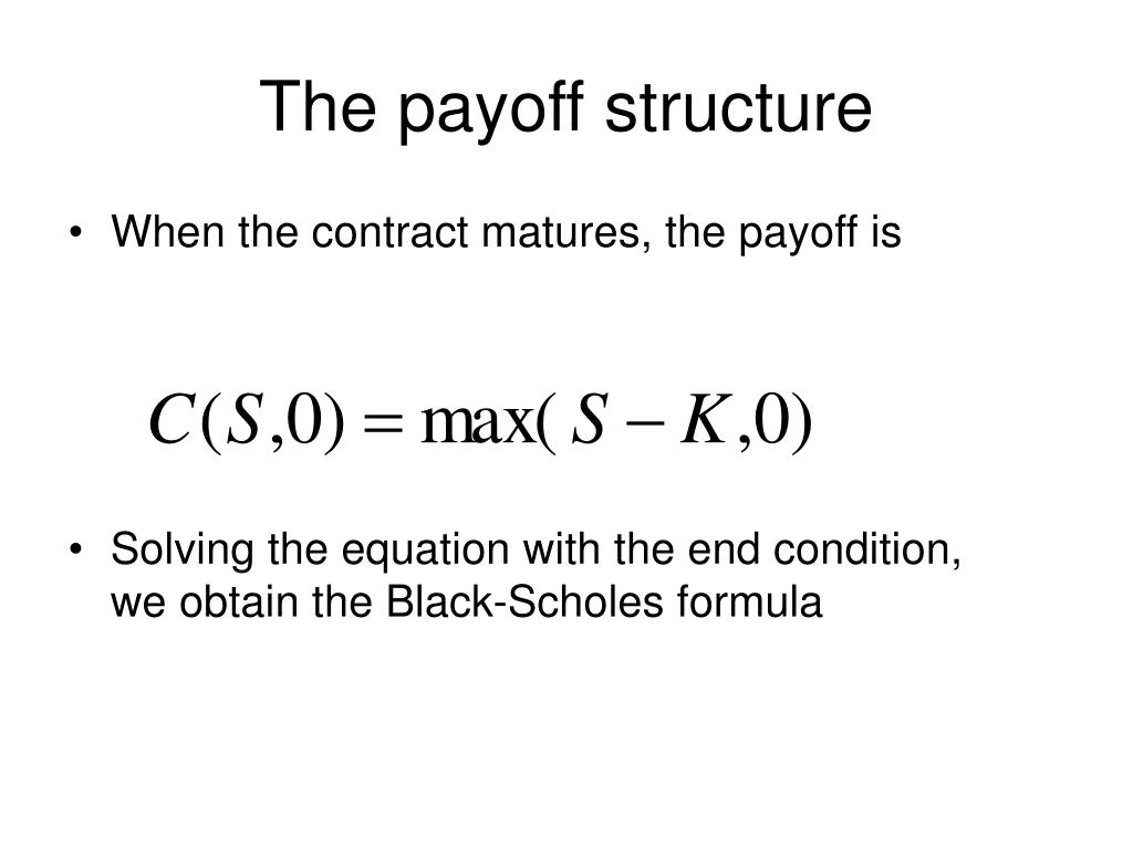 The payoff structure