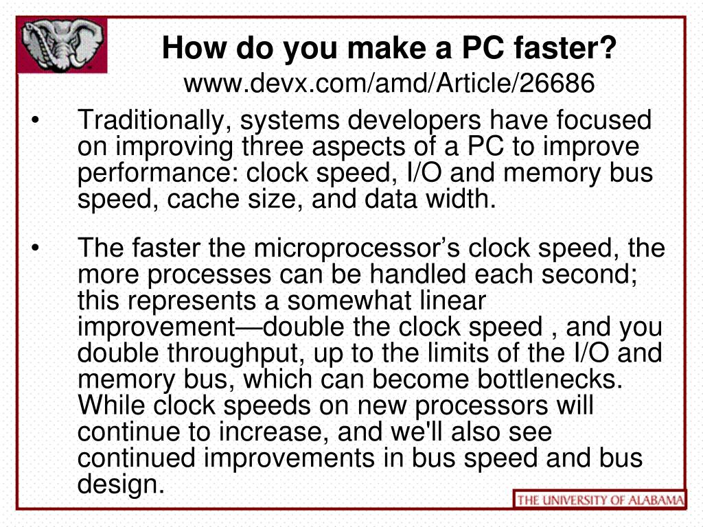How do you make a PC faster?