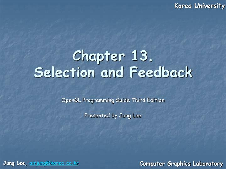 Chapter 13 selection and feedback