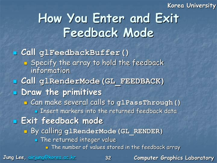 How You Enter and Exit Feedback Mode