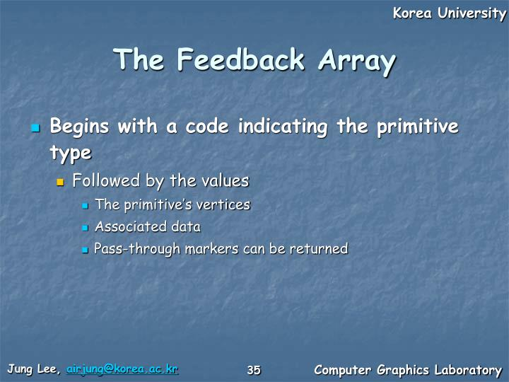 The Feedback Array