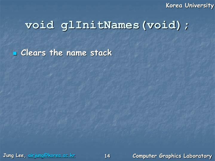 void glInitNames(void);