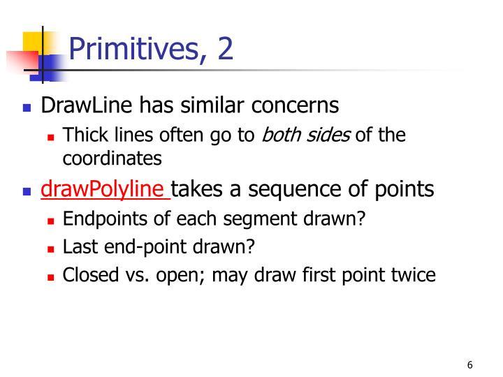 Primitives, 2