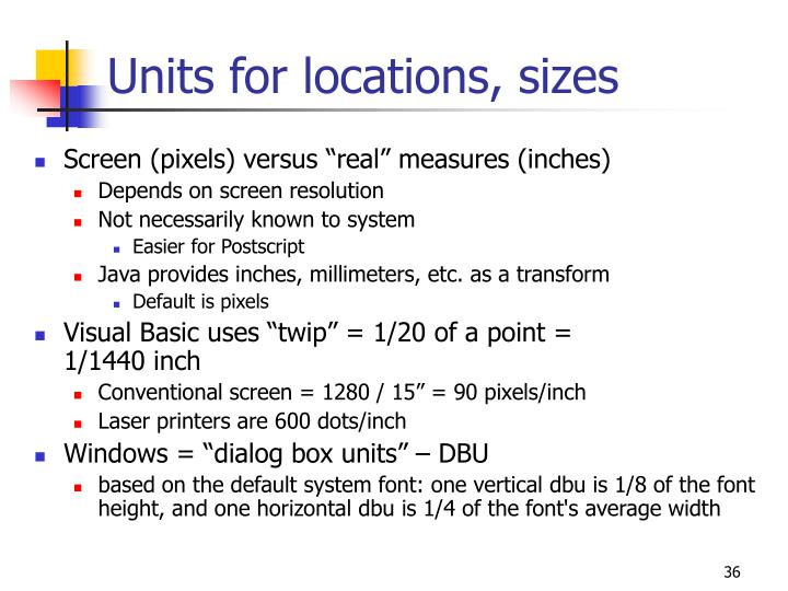 Units for locations, sizes