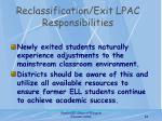 reclassification exit lpac responsibilities