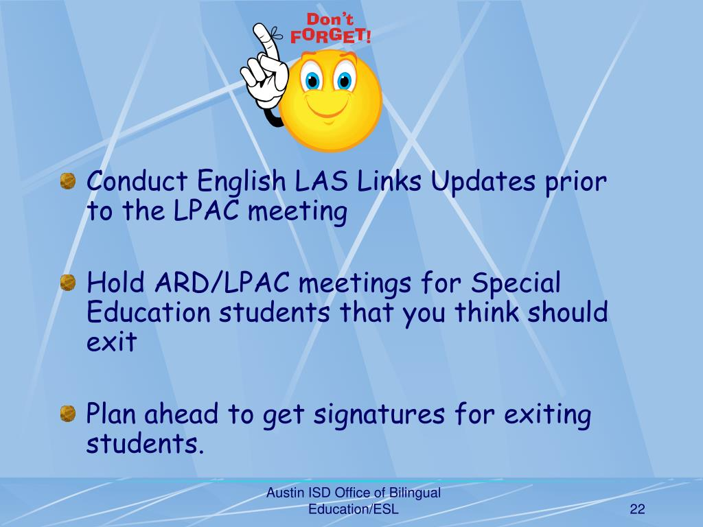Conduct English LAS Links Updates prior to the LPAC meeting