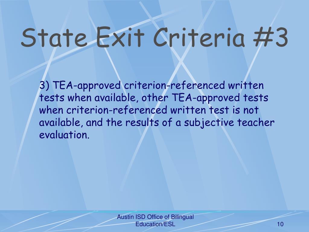State Exit Criteria #3