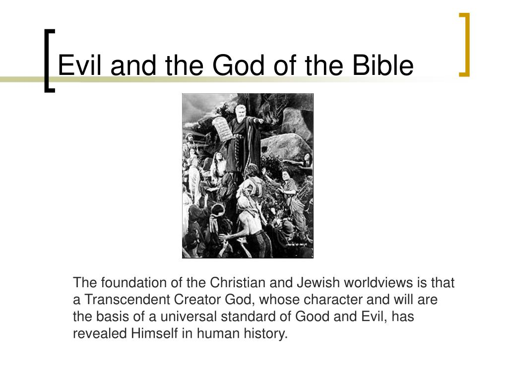 Evil and the God of the Bible