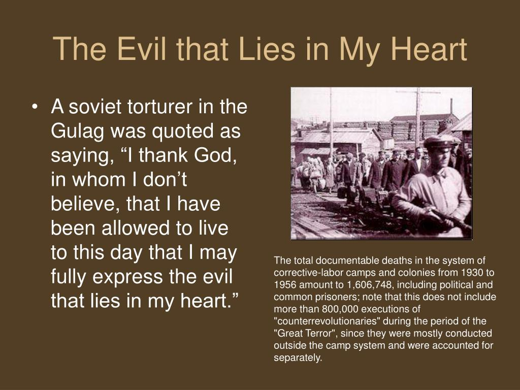 The Evil that Lies in My Heart