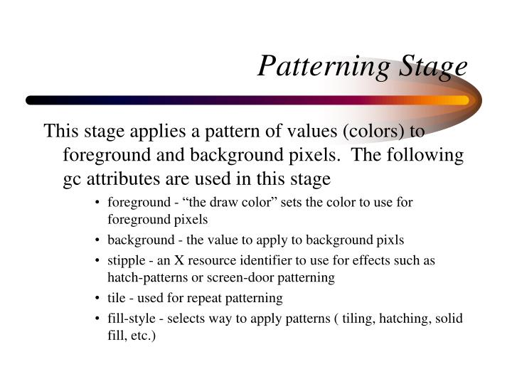 Patterning Stage