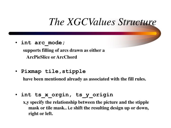 The XGCValues Structure