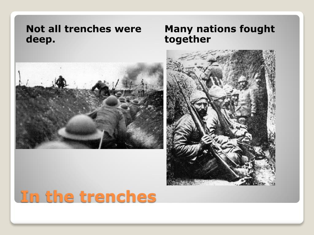 Not all trenches were deep.