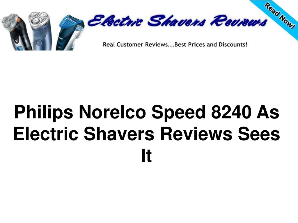 philips norelco speed 8240 as electric shavers reviews sees it