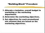 building block procedure