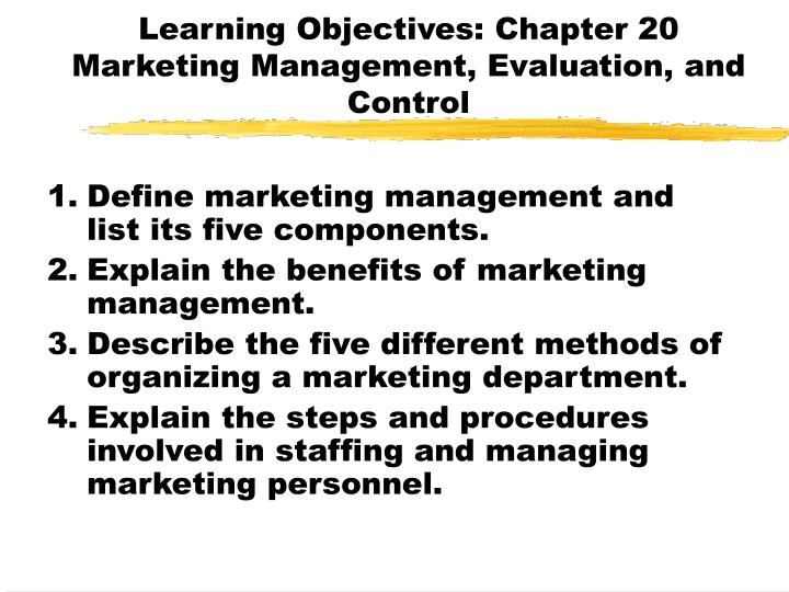 Learning objectives chapter 20 marketing management evaluation and control