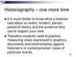 historiography one more time