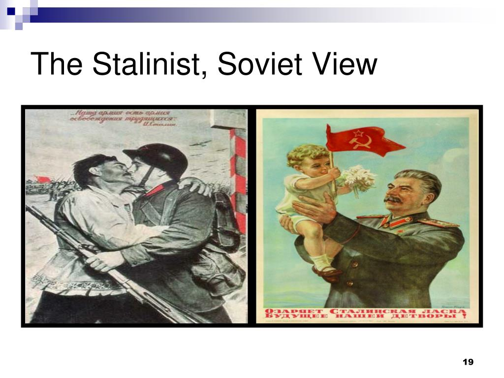 The Stalinist, Soviet View