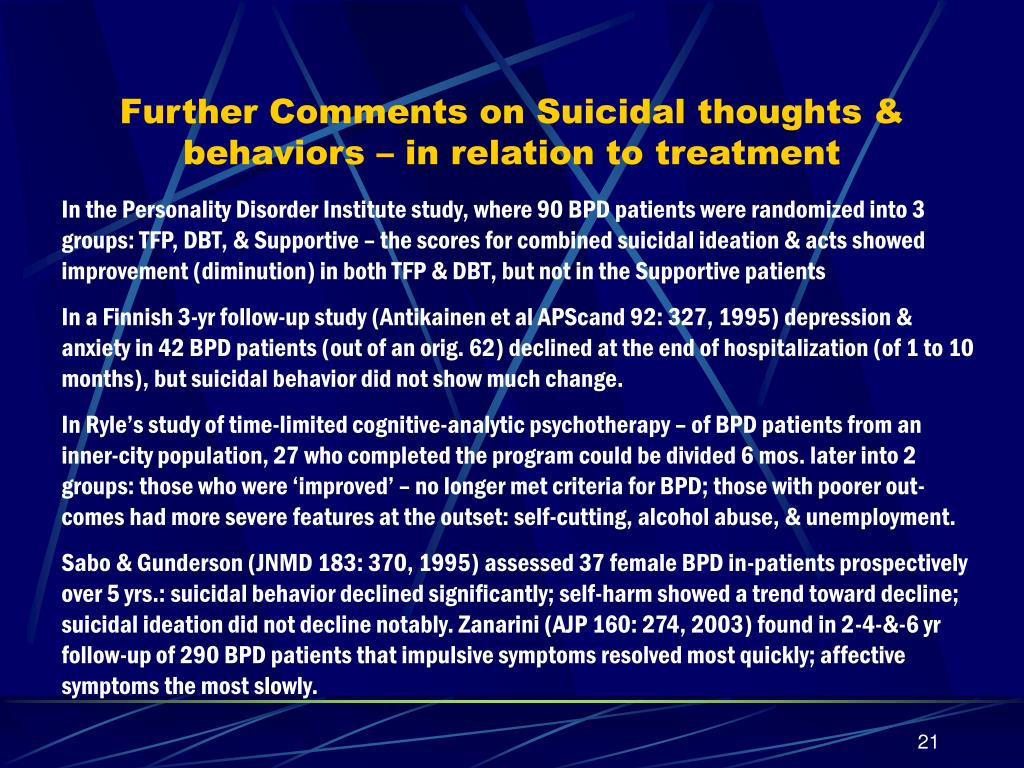 Further Comments on Suicidal thoughts & behaviors – in relation to treatment