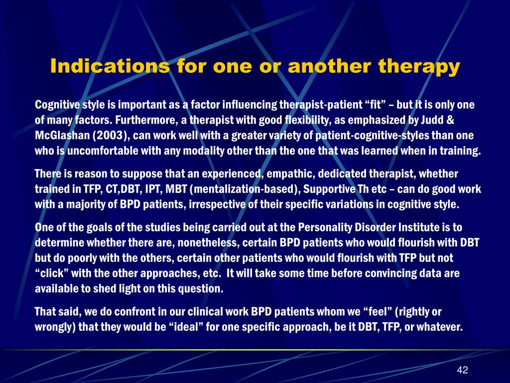 Indications for one or another therapy