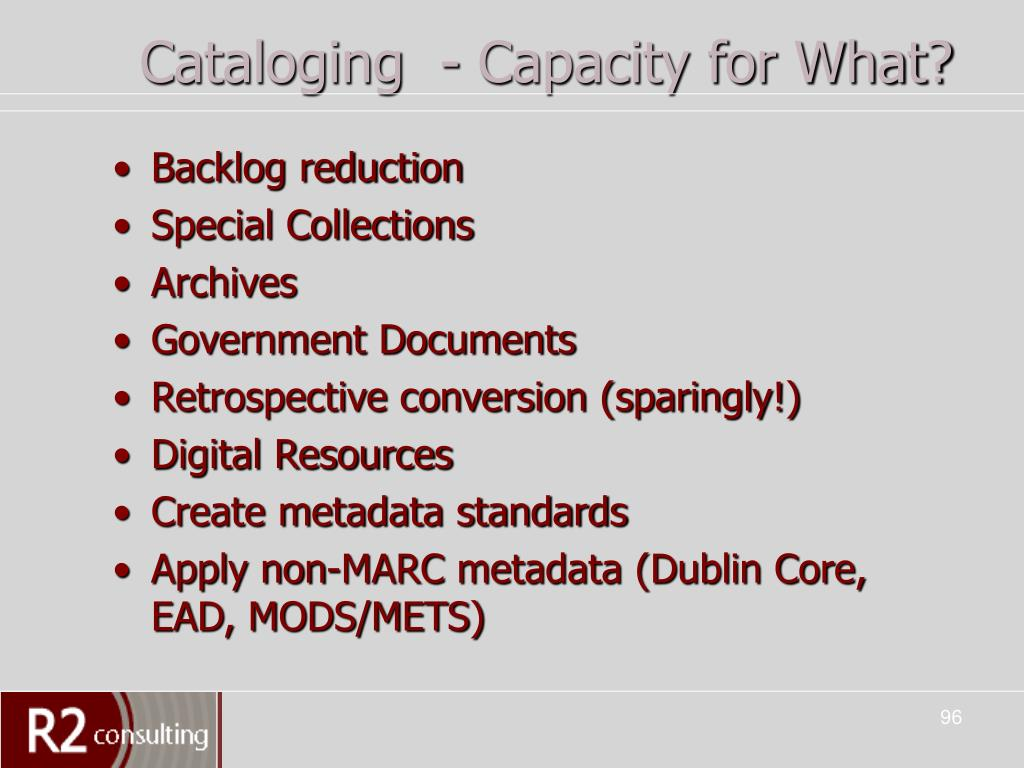 Cataloging  - Capacity for What?