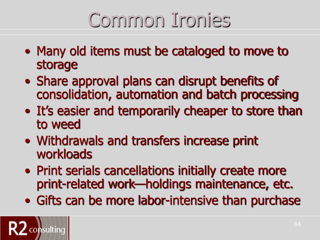 Common Ironies