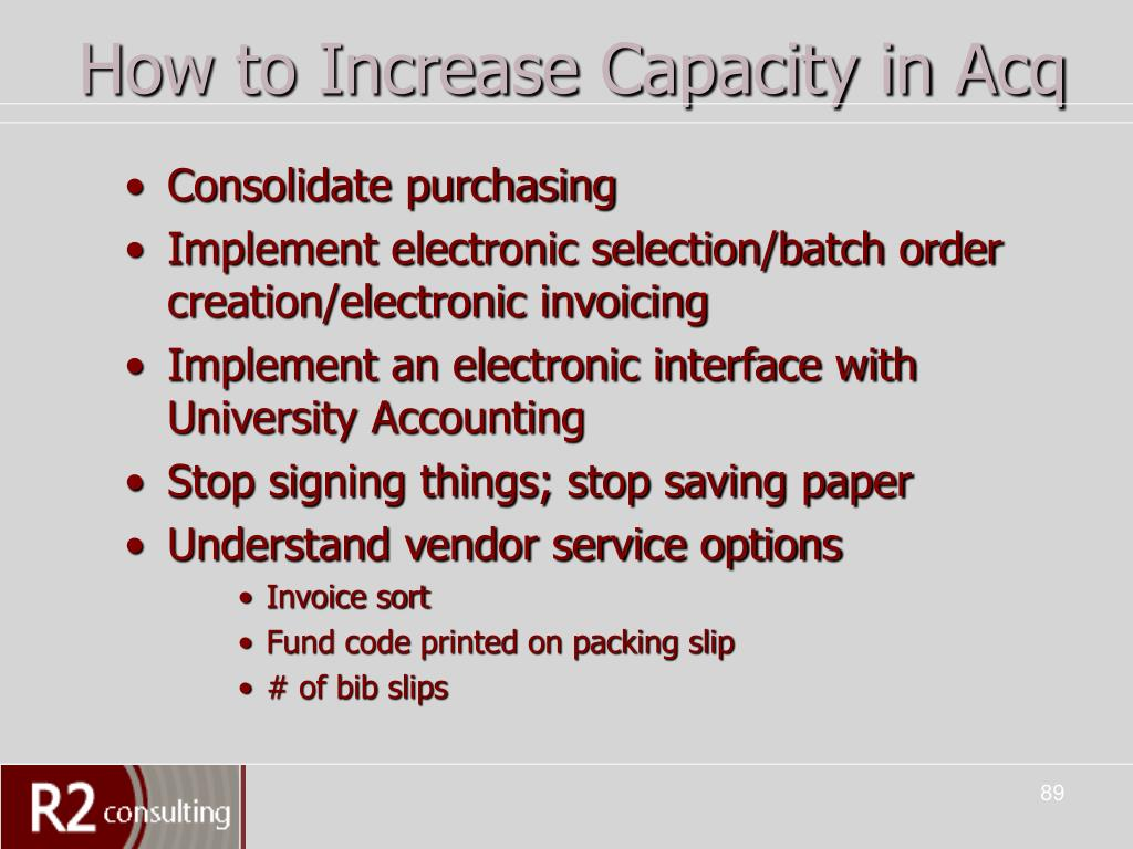 How to Increase Capacity in Acq