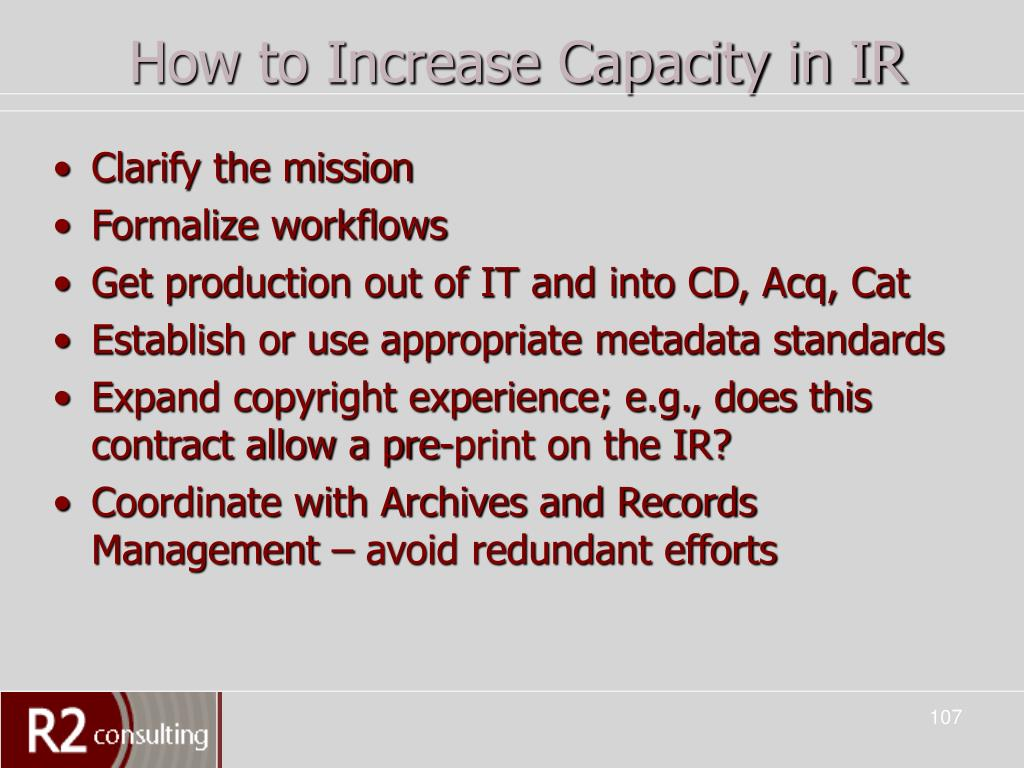 How to Increase Capacity in IR