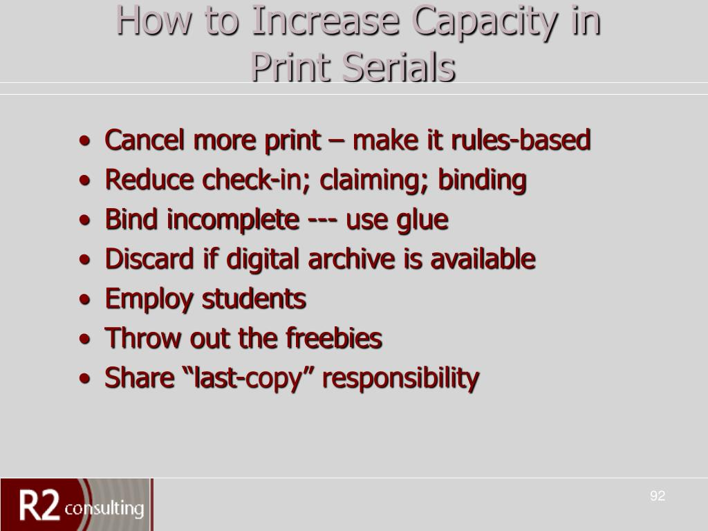 How to Increase Capacity in Print Serials