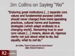 jim collins on saying no
