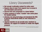 library disconnects