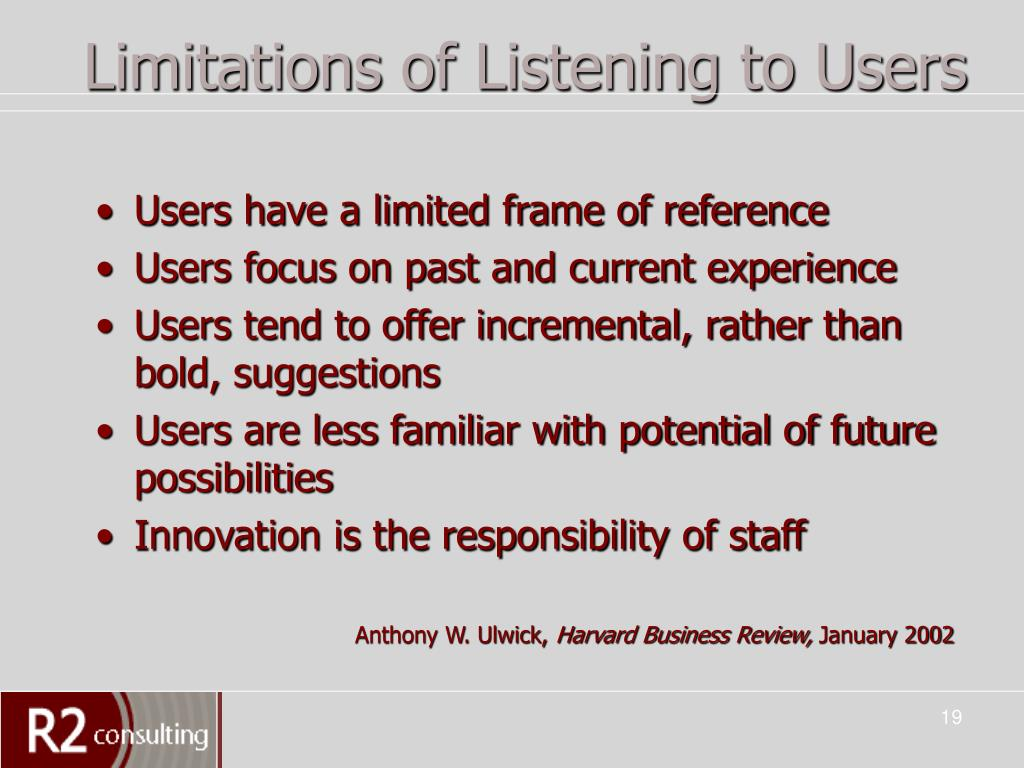 Limitations of Listening to Users