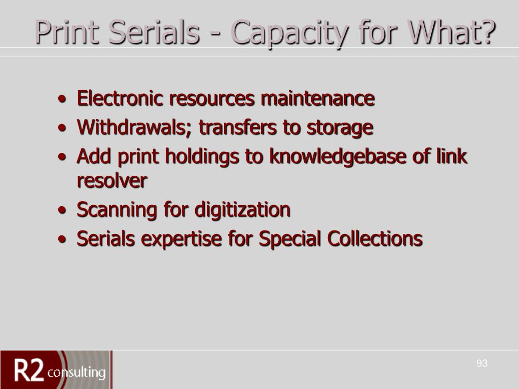 Print Serials - Capacity for What?
